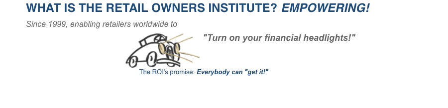 The Retail Owners Institute empowers retailerswith financial know-how